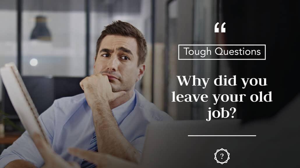 Các câu hỏi phỏng vấn về công việc cũ