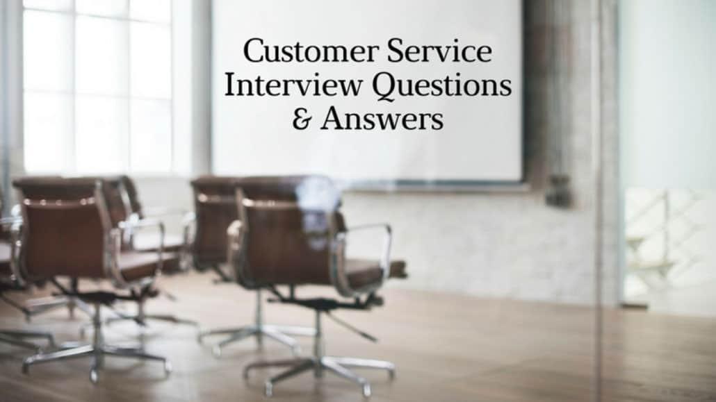 Câu hỏi phỏng vấn vị trí dịch vụ khách hàng