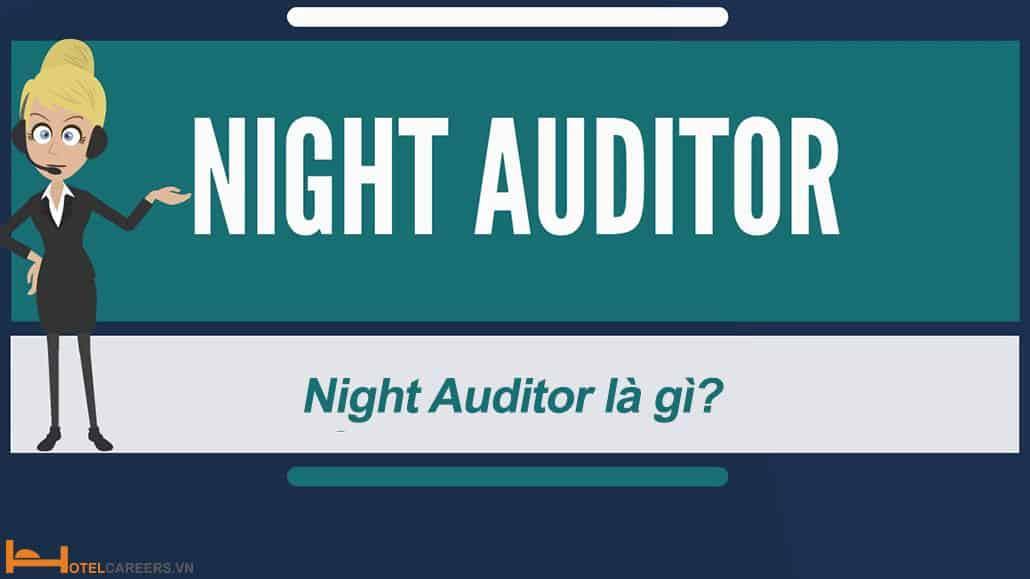 Night auditor là gì?
