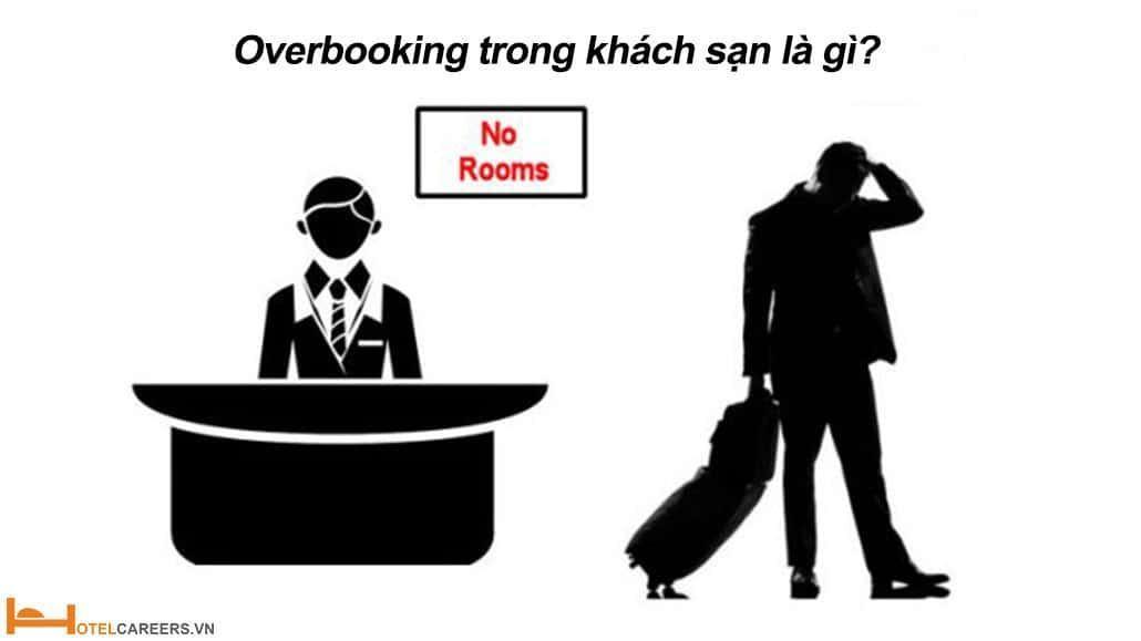 Overbooking trong khách sạn là gì?