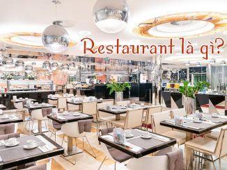 Restaurant là gì?