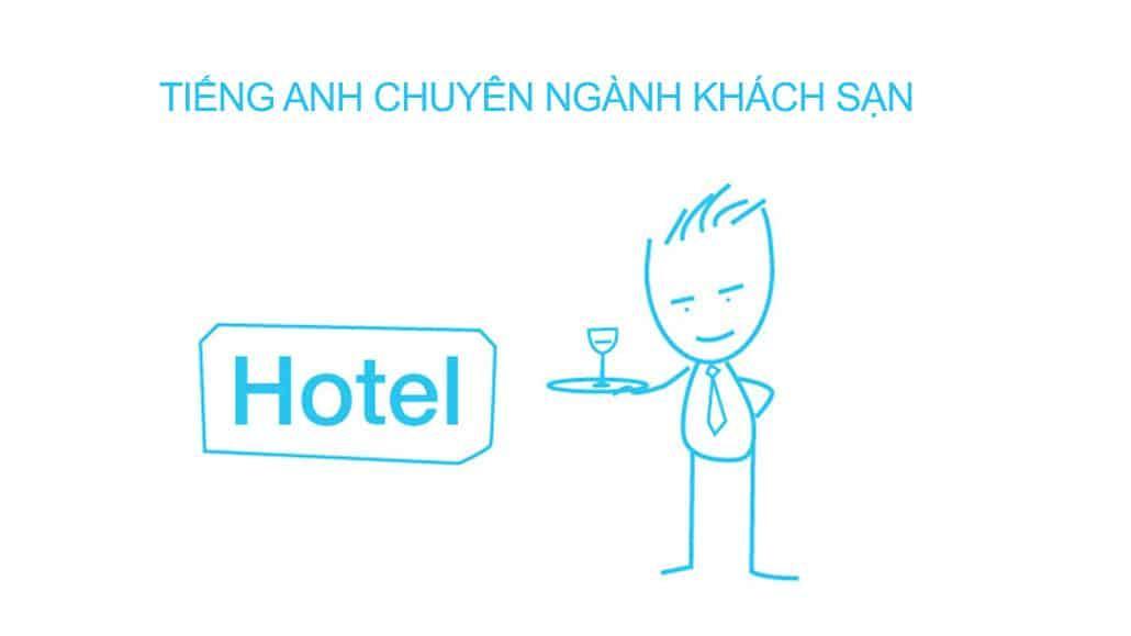 Tiếng Anh chuyên ngành khách sạn