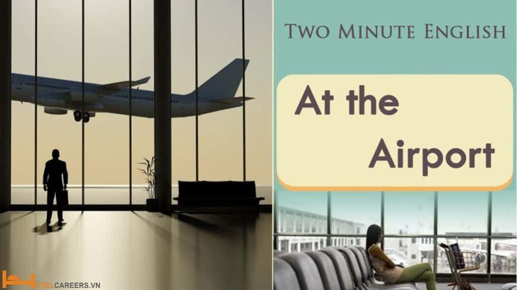 Từ vựng và mẫu câu tiếng Anh thường sử dụng tại sân bay
