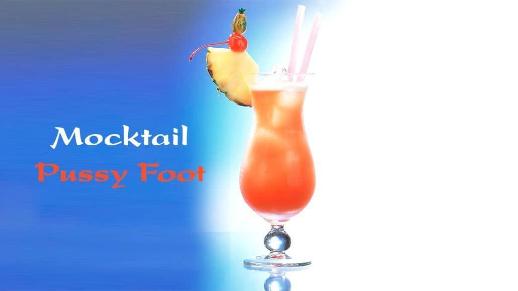 Mocktail Pussy Foot