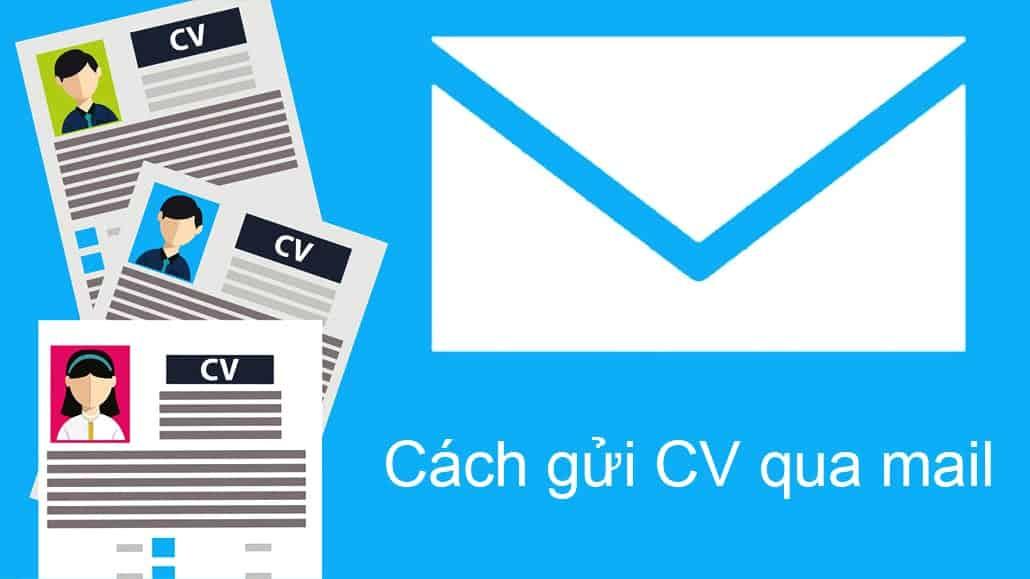 Cách gửi CV qua mail