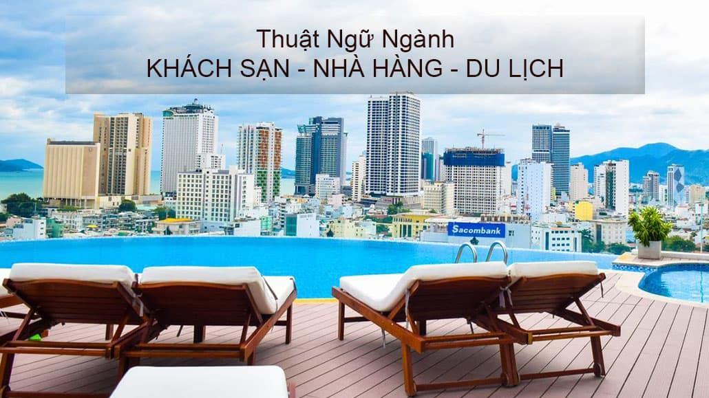 Thuật ngữ chuyên ngành khách sạn, nhà hàng và du lịch