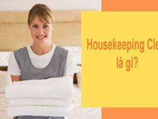 Housekeeping Clerk là gì?