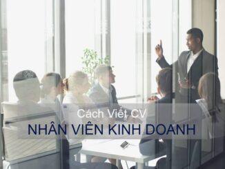 Cách viết CV nhân viên kinh doanh
